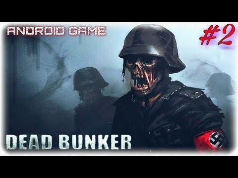 ОНИ УБЬЮТ НАС ВСЕХ ▶ Dead Bunker 2 HD Прохождение Игры На Android #2