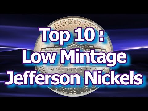 Top 10 Low Mintage Jefferson Nickel Coins and How Much They Might Be Worth