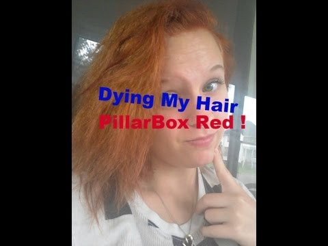 """Dying My Hair """"PillarBox Red"""" + Pics!"""