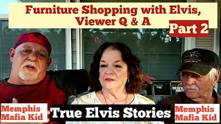 Shopping with Elvis, Q&A. Part 2