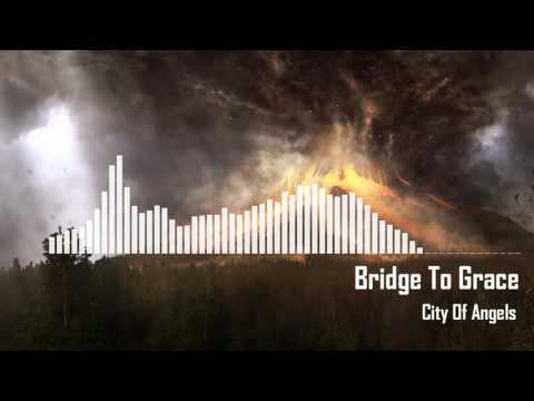Bridge To Grace - City Of Angels (Rock)