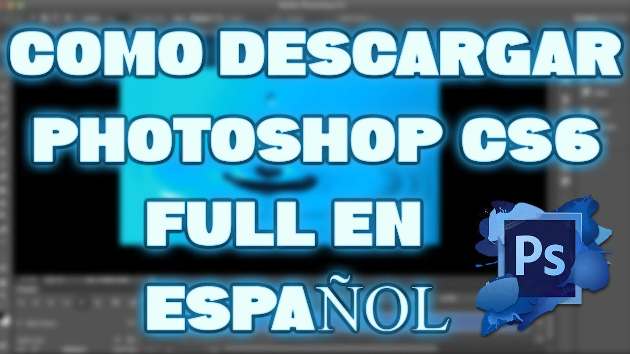 descargar photoshop cs6 full español 64 bits windows 7