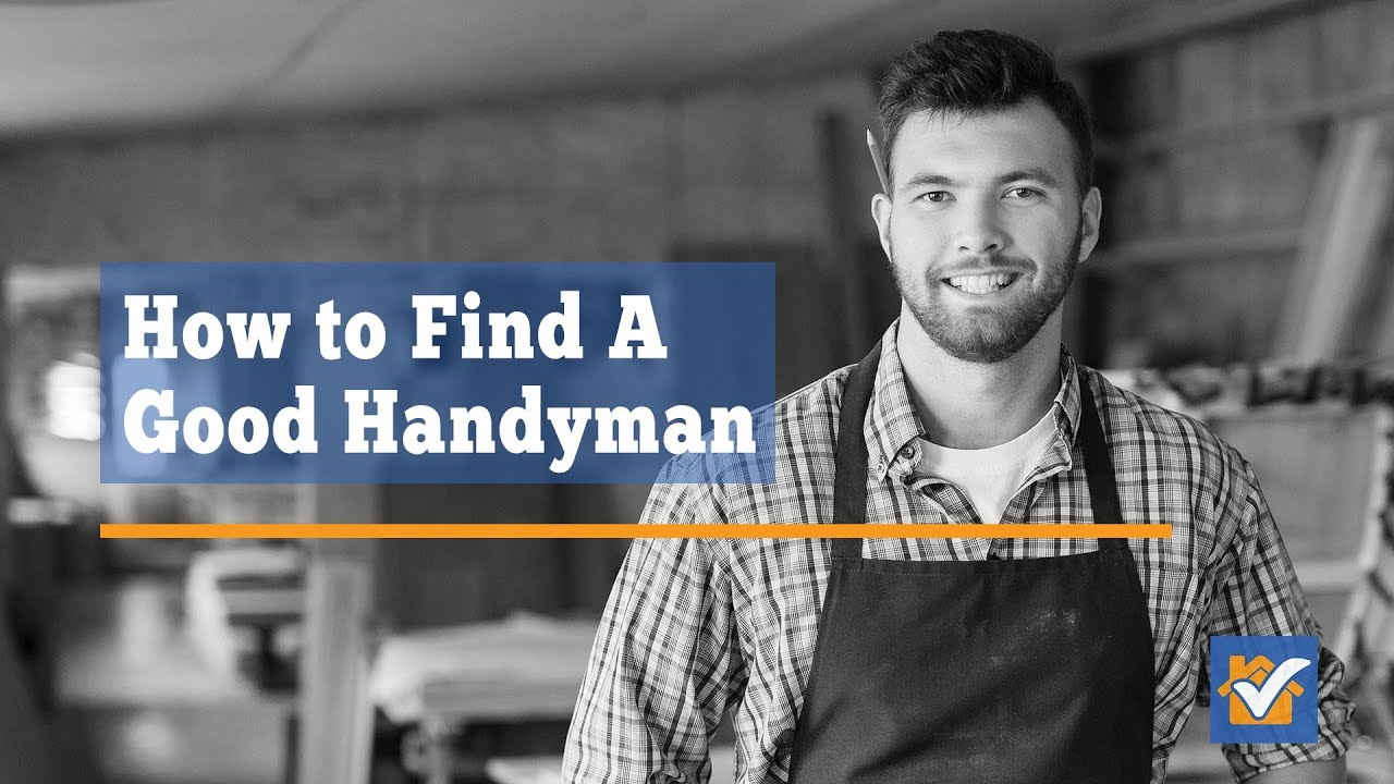How to Find A Good Handyman