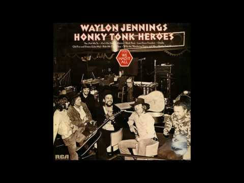 Waylon Jennings - Honky Tonk Heroes (1999 Bonus Track CD)