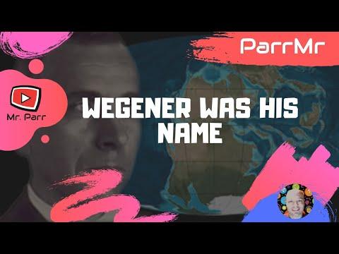 Wegener Was His Name