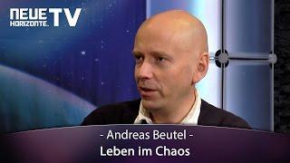 Leben im Chaos - Andreas Beutel
