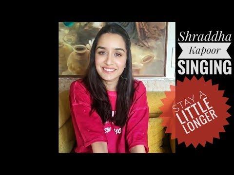 [Live] Shraddha Kapoor Singing 'Stay A Little Longer' song   HalfGirlfriend