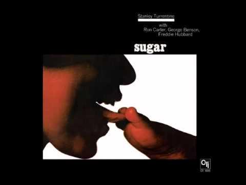 Stanley TURRENTINE - Sugar (Full album)