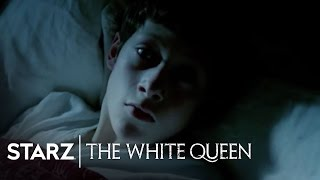 The White Queen | Episode 9 Preview | STARZ