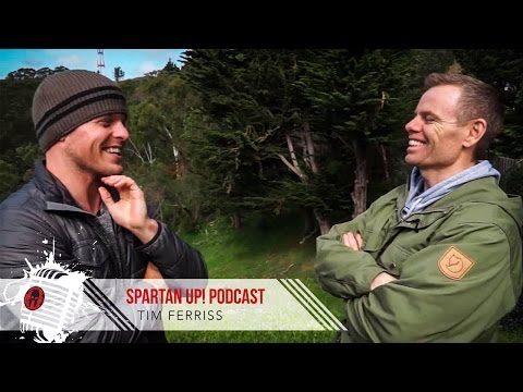 056: Tim Ferriss | Techniques for Better Life [Spartan Up ]