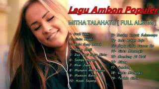MITHA TALAHATU FULL ALBUM 2017TerPopuler by gabriel omar Mp3