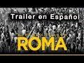 ROMA - Trailer en Español - Alfonso Cuarón / Netflix