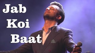 Download Jab Koi Baat - Atif Aslam live in the Netherlands 2017! [Old Song Rendition] - [1080p50ᴴᴰ] MP3 song and Music Video
