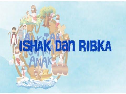 #19 Ishak & Ribka - Alkitab Suara Anak