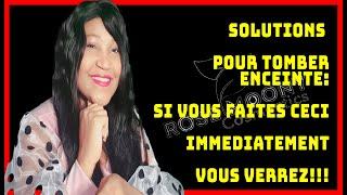 SOLUTIONS POUR TOMBER ENCEINTE  : SI VOUS FAITES CECI IMMEDIATEMENT VOUS VEREZ!!!