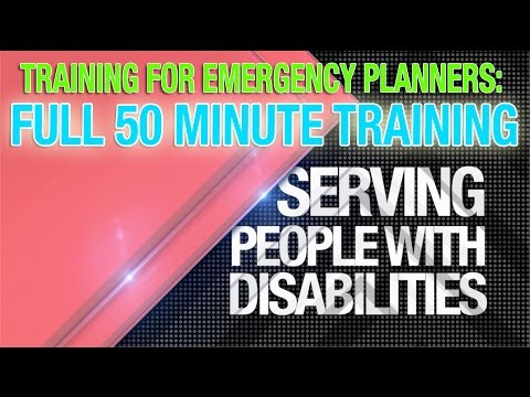 Disability Training for Emergency Planners: Serving People with Disabilities