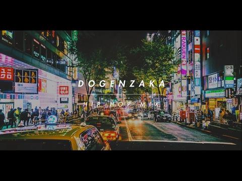 DOGENZAKA HIP HOP MIX by Cecum 【Japanese  HIP HOP / City Pop / R&B / 日本語ラップ】