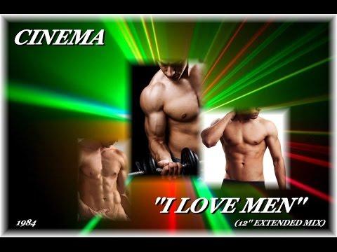 CINEMA ''I LOVE MEN'' (12'' EXTENDED MIX)(1984)