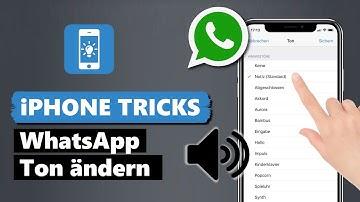 WhatsApp Ton ändern und individuelle Benachrichtigungstöne einstellen
