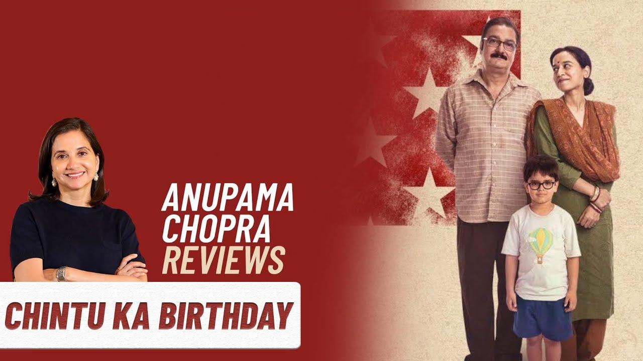 Chintu Ka Birthday Anupama Chopra S Review Vinay Pathak Tillotama Shome Zee5 Youtube