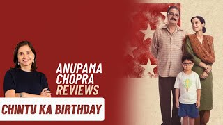 Chintu Ka Birthday   Anupama Chopra's Review   Vinay Pathak   Tillotama Shome   Zee5