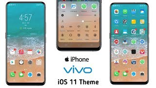 Vivo Theme : FULLY iOS Theme For Vivo V11, V9, V7, V5, V3 AND ALL