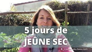 ✨ 5 Jours de JEÛNE SEC : Découvrez JOUR après JOUR mon expérience !!! ✨