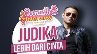 Download Mp3 Judika - Lebih Dari Cinta  Acoustic Interview Part 2
