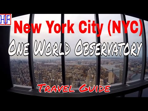 New York City (NYC) | One World Observatory | Tourist Attractions | Episode# 17