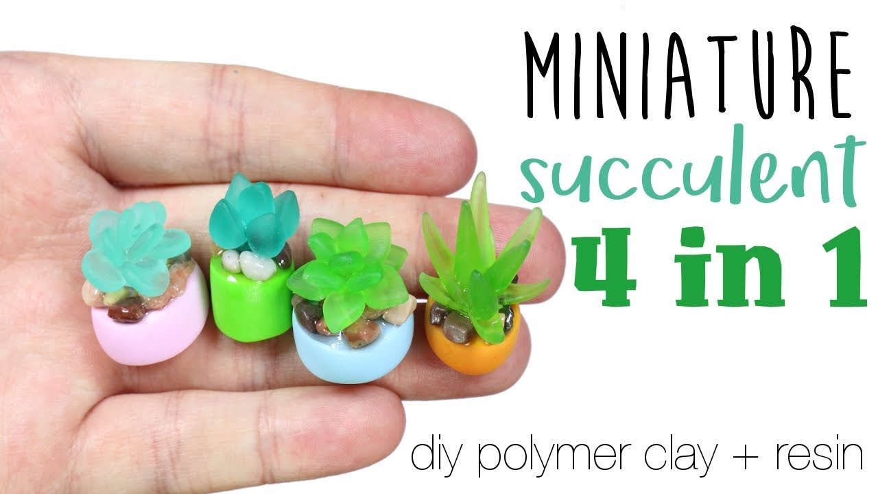 How To Diy 4 In 1 Miniature Succulents Polymer Clay Resin Tutorial