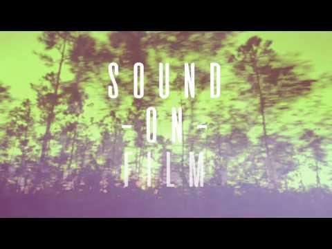 Sound-on-Film /// August 2016
