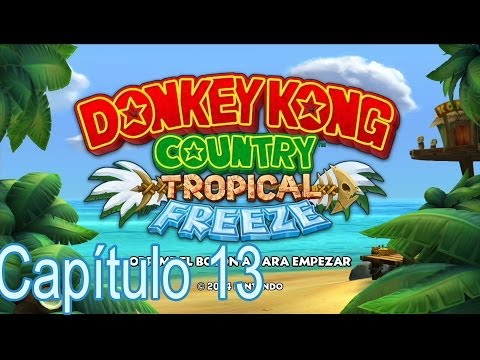 "Wii U DK tropical Frezze Capitulo 13: ""Los macacos infinitos"""