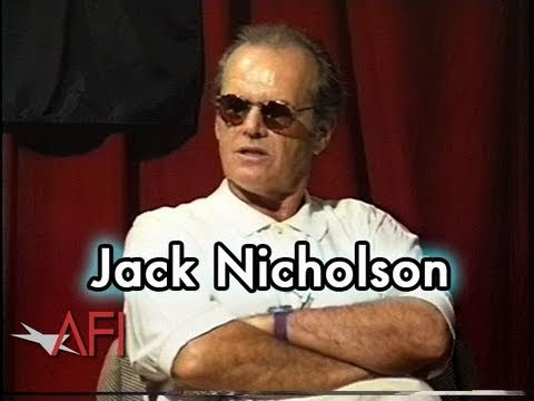 Jack Nicholson on Paying His Dues and Successfully Choosing Roles as an Actor