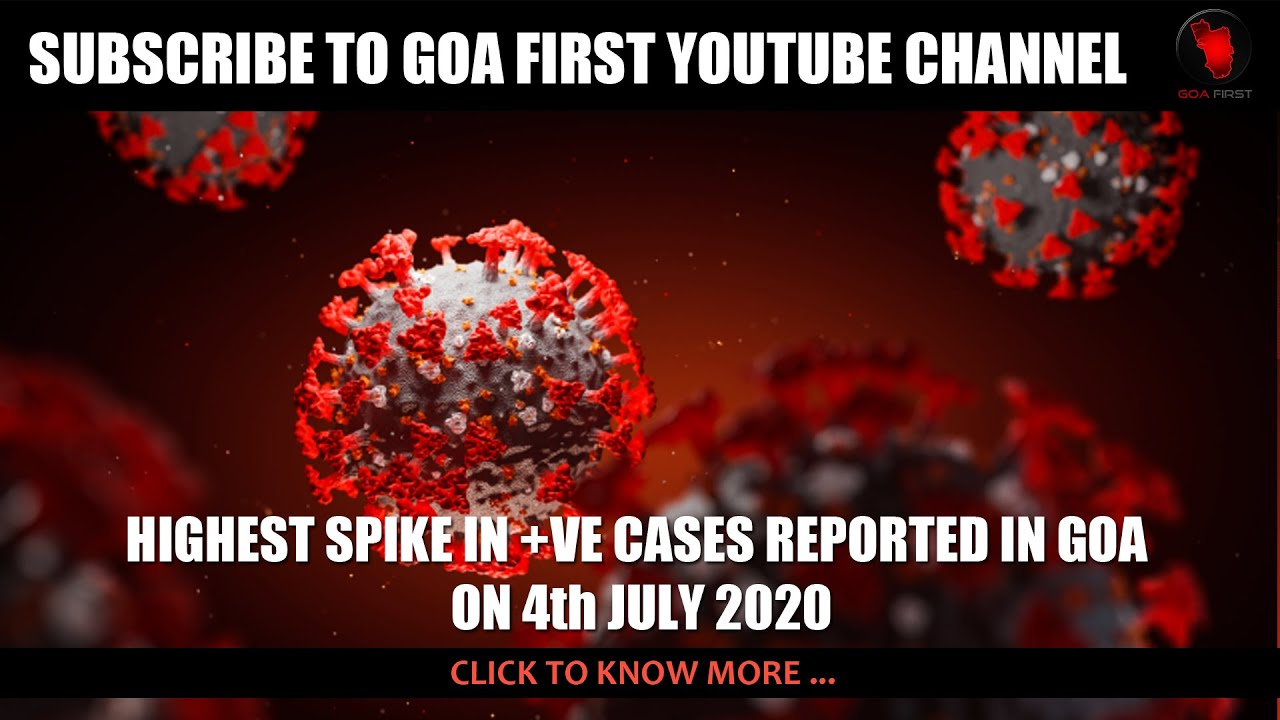 108 NEW +VE CASES REPORTED IN GOA ON 4th JULY 2020