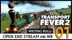 Transport Fever 2: Open End mit WB (01) [Deutsch]