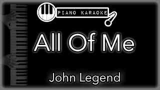 All Of Me - John Legend - Piano Karaoke Instrumental