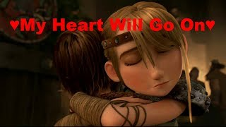 HTTYD-My Heart Will Go On