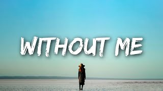 Halsey - Without Me  Lyrics