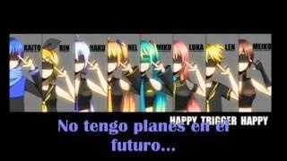 Happy Trigger Happy Sub Esp + mp3 [Kaito, Rin, Haku, Neru, Miku, Luka, Len, Meiko] [Vocaloid]