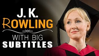 Learn English | J. K. Rowling's Magical Harvard Speech (with Big Subtitles)