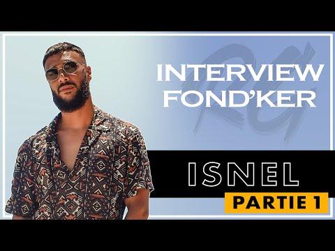 ISNEL | Interview FONDKER Part. 1 - Univers, Ses Parents, Malkijah, La Spiritualité, Le Voyage