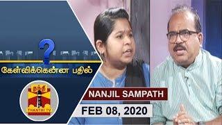 Kelvikkenna Bathil 08-02-2020 Exclusive Interview with Nanjil Sampath | Thanthi Tv