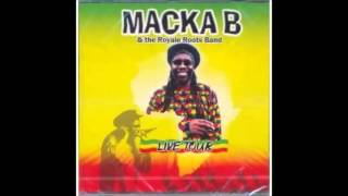 Macka B & The Royale Roots Band (Live Tour) - Step Up