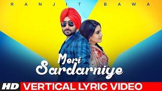 Ranjit Bawa (Lyrical) Meri Sardarniye | Vertical Video | Jassi X | Parmish | Latest Punjabi Song