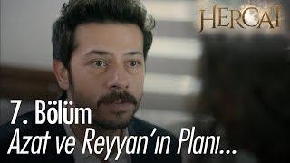 Azat ve Reyyan'ın planı... Hercai 7. Bölüm