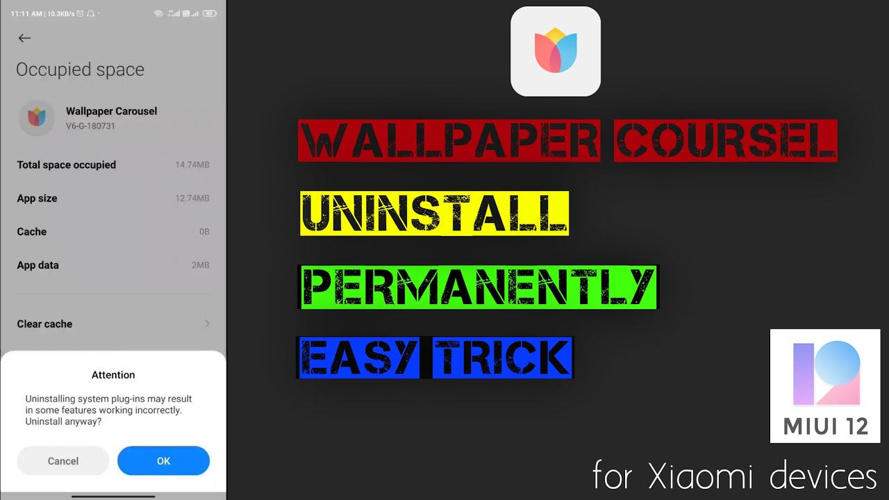 How to uninstall wallpaper carousel ...