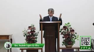 Uma vida de obediência a Deus - Rev Anatote Lopes - 14/02/2021
