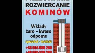 Frezowanie , Rozwiercanie komina Lesko , Sanok, Ustrzyki Dol. Brzozów, Zagórz, Bircz,Baligród,Cisna