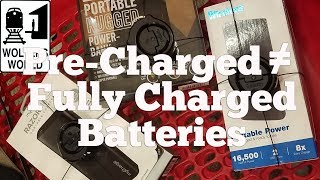 Pre-Charged Battery DOES NOT EQUAL Fully Charged Battery