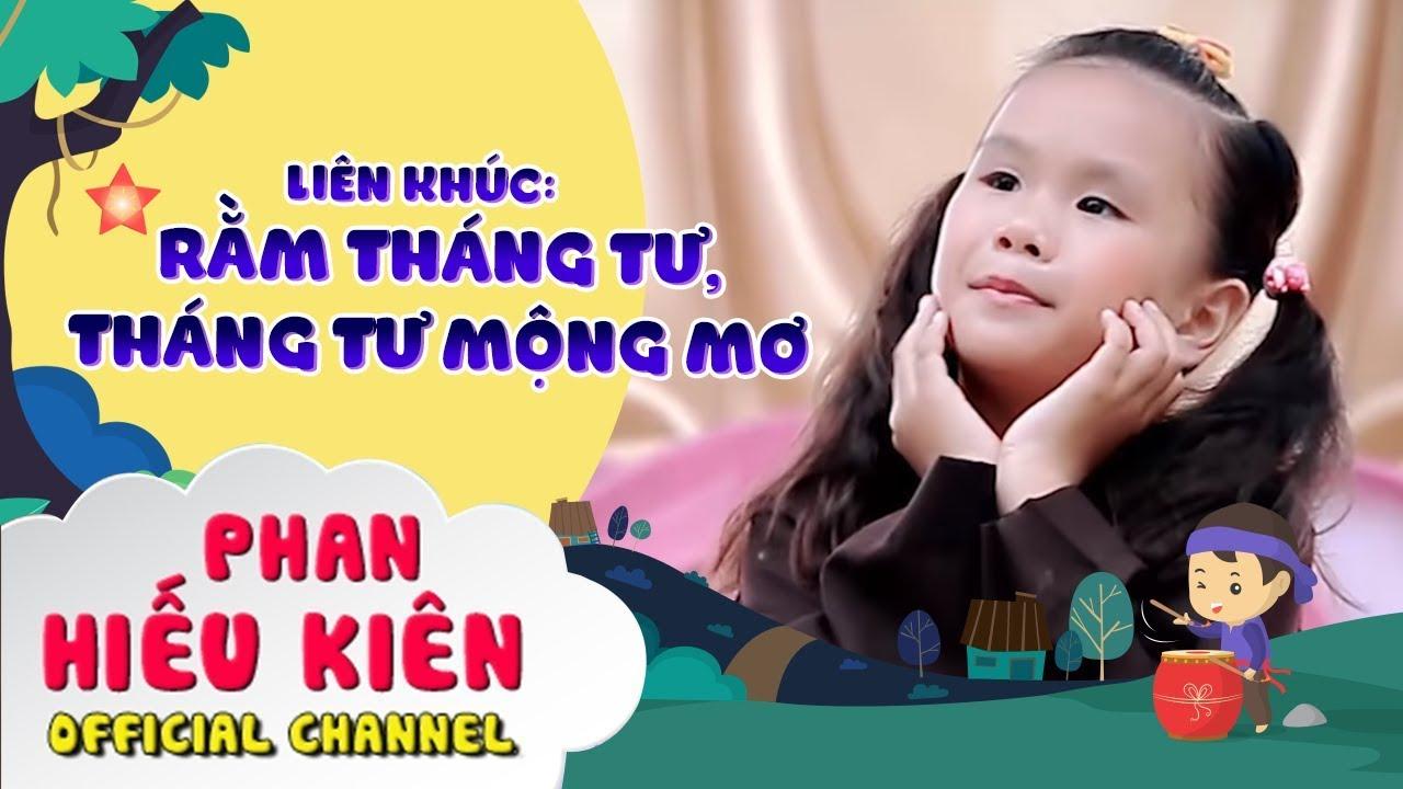 image LK: Rằm Tháng Tư, Tháng Tư Mộng Mơ - Bé Phan Hiếu Kiên [Official]